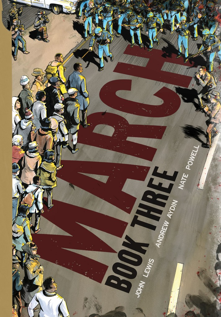 March: Book Three by John Lewis, Andrew Aydin, and Nathan Powell