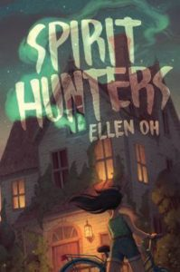 The book cover for Spirit Hunters by Ellen Oh