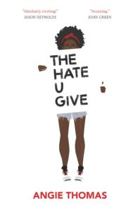 The book cover of Angie Thomas' The Hate U Give