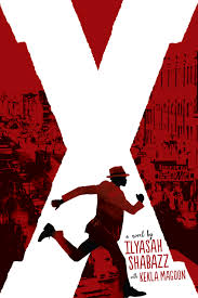 2016 Walter Honor Book X: A Novel by Ilyasah Shabazz and Kekla Magoon