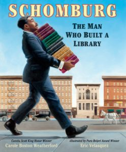 The book cover of SCHOMBURG: THE MAN WHO BUILT A LIBRARY
