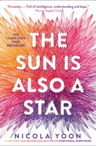 Nicola Yoon - THE SUN IS ALSO A STAR