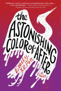 2019 Walter Teen Honor Book The Astonishing Color Of After by Emily XR Pan