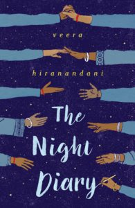 2019 Walter Younger Readers Honoree The Night Diary by Veera Hiranandani