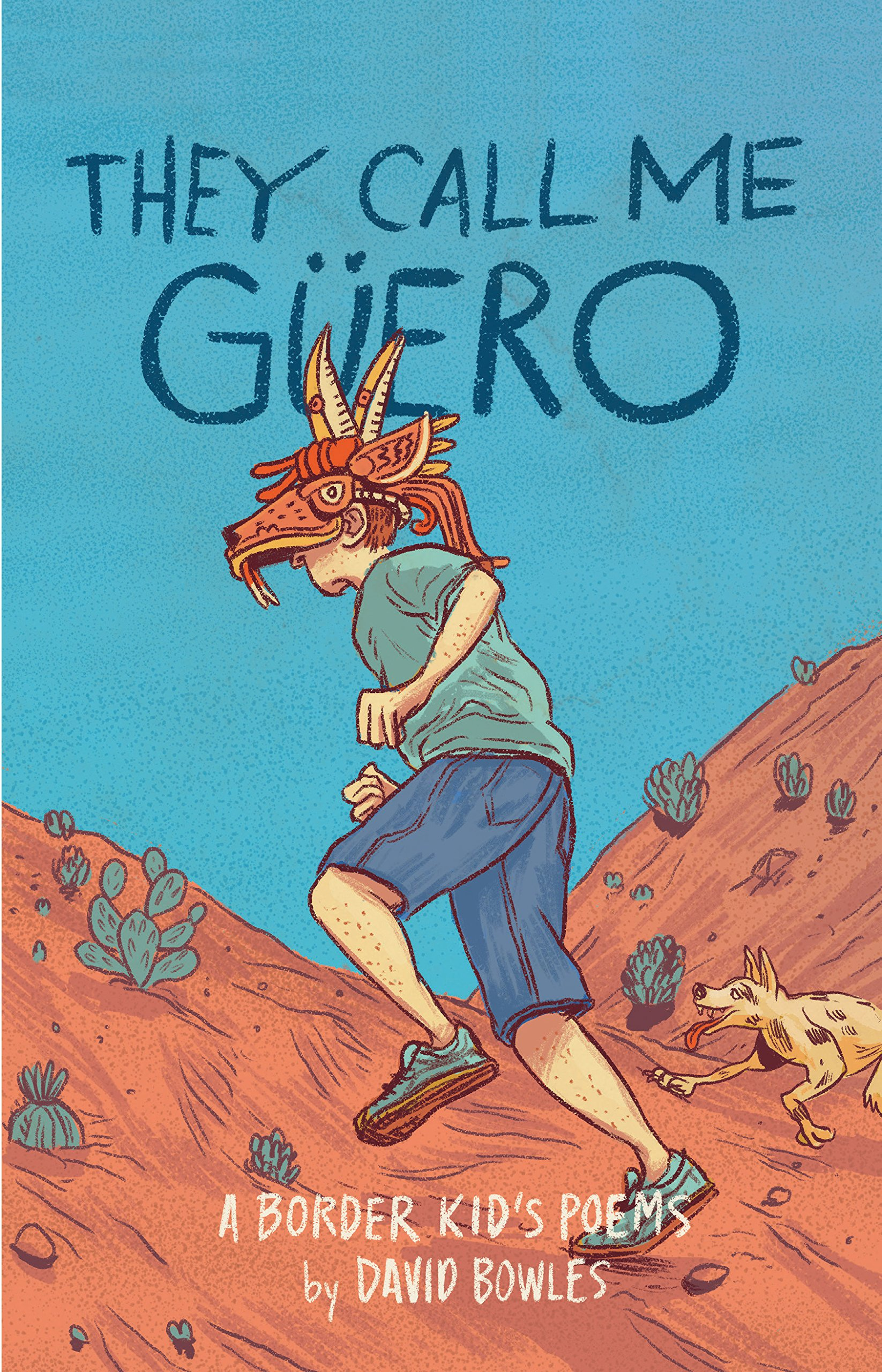 2019 Walter Younger Readers Honoree They Call Me Guero by David Bowles