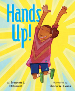 Hands Up by Breanna J. McDaniel