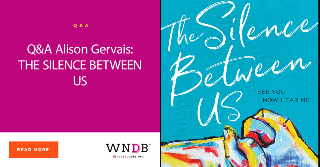 Q&A Alison Gervais: THE SILENCE BETWEEN US Blog Header Image