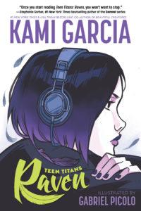 Teen Titans: Raven cover by Kami Garcia Gabriel Picolo