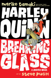 Harley Quinn: Breaking Glass Mariko Tamaki