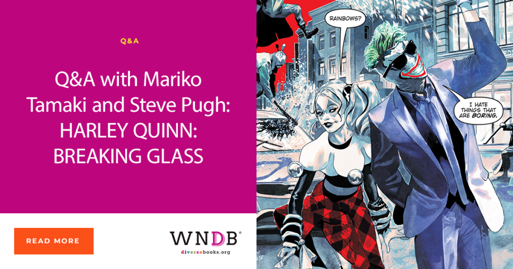 Q&A with Mariko Tamaki and Steve Pugh: HARLEY QUINN: BREAKING GLASS Blog WNDB