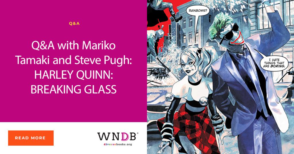 Q&A with Mariko Tamaki and Steve Pugh: HARLEY QUINN: BREAKING GLASS Blog WNDB