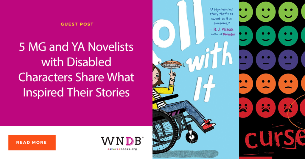 5 MG and YA Novelists with Disabled Characters Share What Inspired Their Stories header blog
