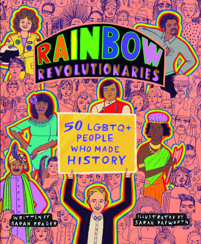 Rainbow Revolutionaries by Sarah Prager