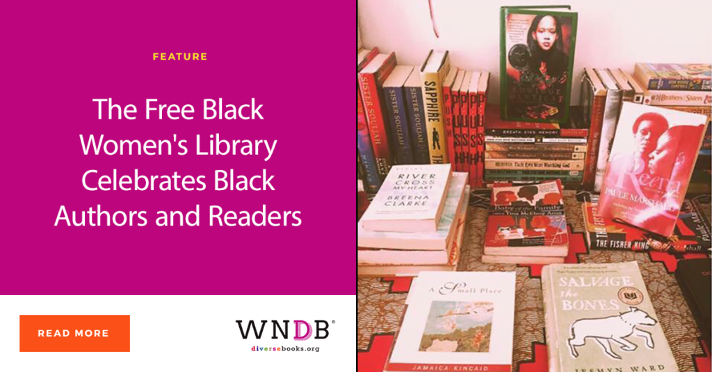 The Free Black Women's Library Celebrates Black Authors and Readers We need Diverse Books Ola Ronke Akinmowo