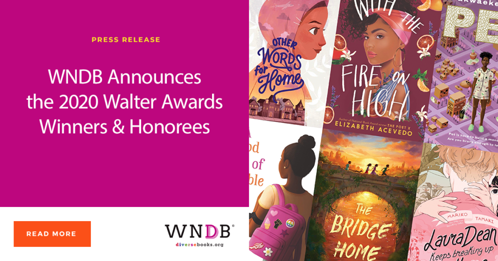 WNDB Announces the 2020 Walter Awards Winners & Honorees We Need Diverse Books Walter Dean Myers Awards
