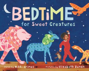 Bedtime for Sweet Creatures Book by Nikki Grimes
