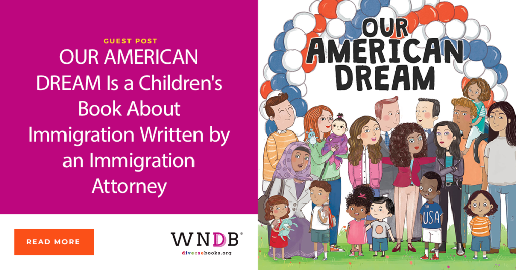 OUR AMERICAN DREAM Is a Children's Book About Immigration Written by an Immigration Attorney Fiona McEntee WNDB