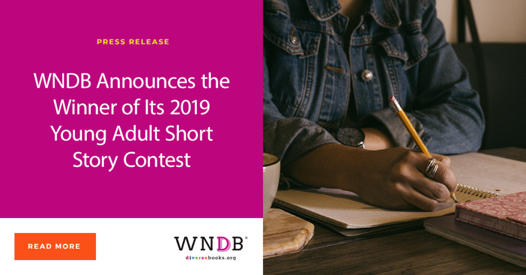 WNDB Announces the Winner of Its 2019 Young Adult Short Story Contest We Need Diverse Books cover