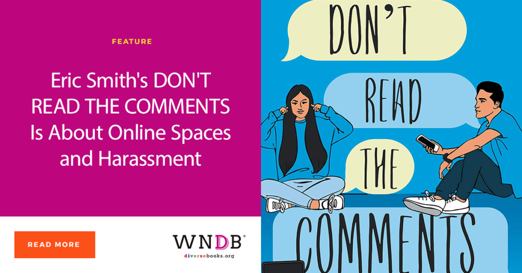 Eric Smith's DON'T READ THE COMMENTS Is About Online Spaces and Harassment blog cover