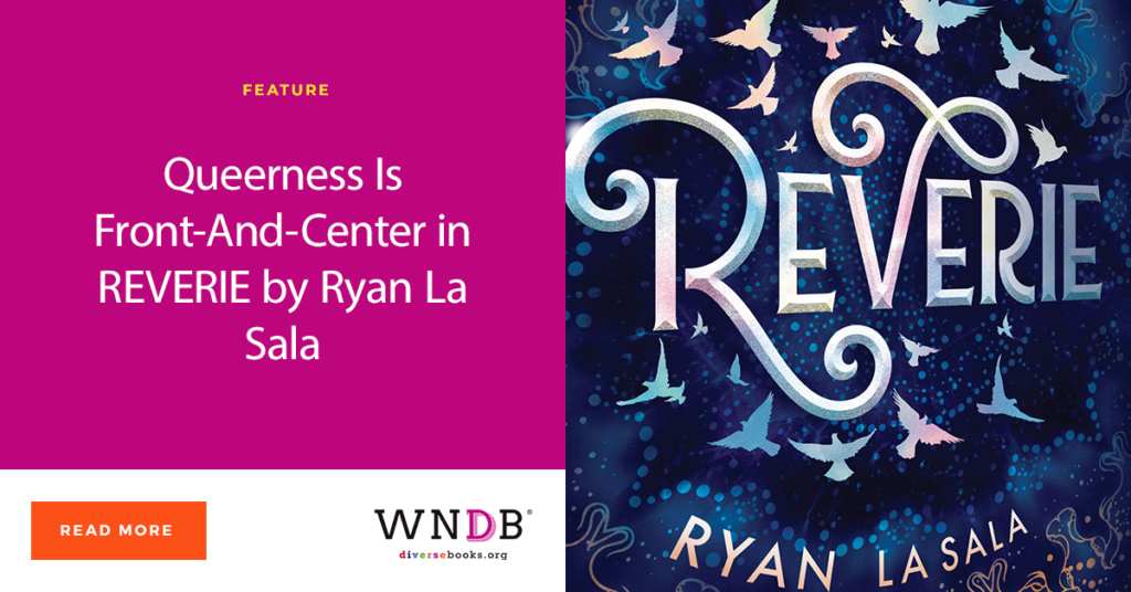 Queerness Is Front-And-Center in REVERIE by Ryan La Sala WNDB blog cover image