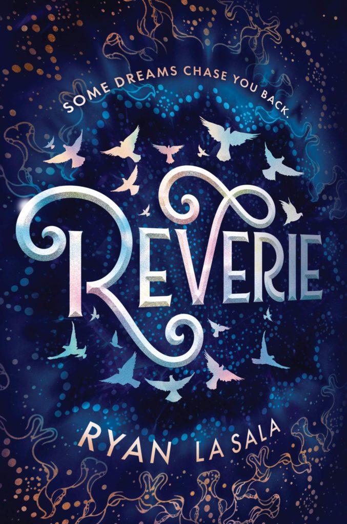 Reverie by Ryan La Sala cover photo
