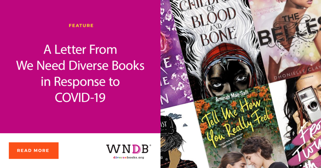 A Letter From We Need Diverse Books in Response to COVID-19 WNDB blog