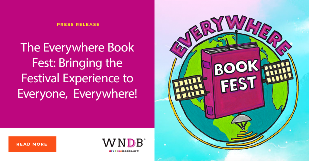The Everywhere Book Fest: Bringing the Festival Experience to Everyone, Everywhere! We Need Diverse Books blog
