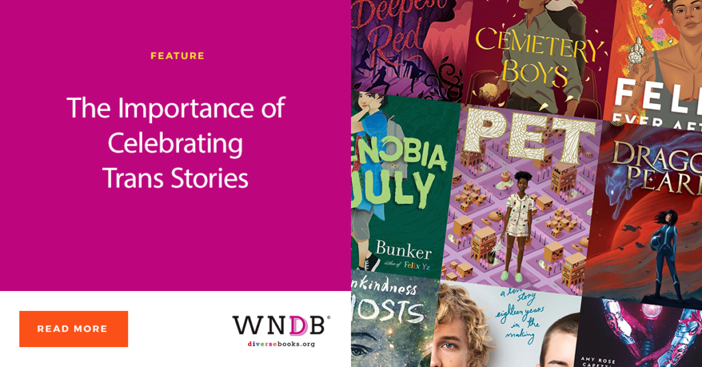 The Importance of Celebrating Trans Stories WNDB