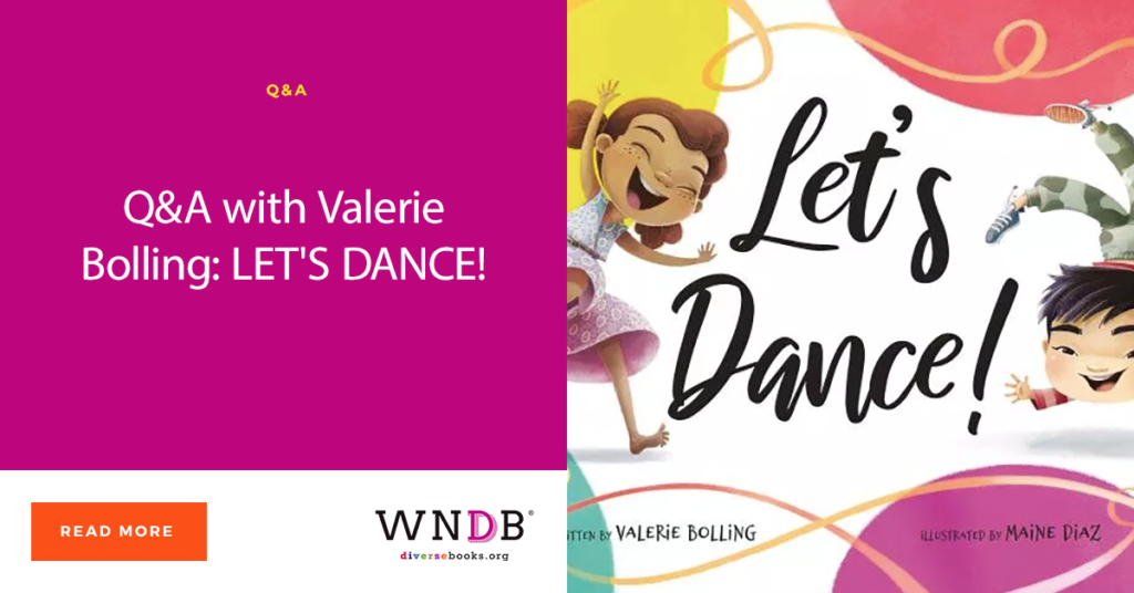 Q&A with Valerie Bolling: LET'S DANCE! We Need Diverse Books blog header book cover