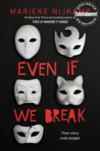 Even If We Break by Marieke Nijkamp cover