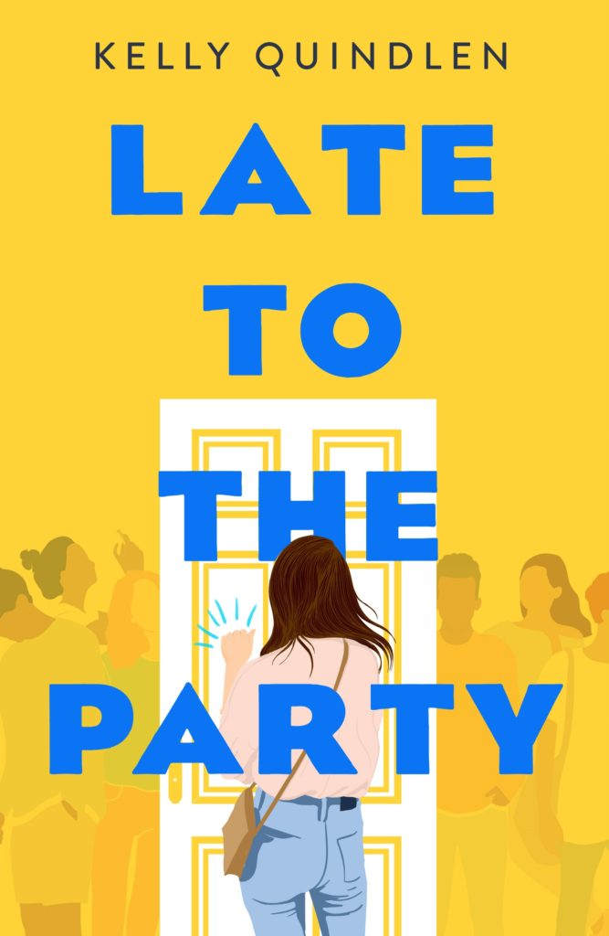Late to the Party by Kelly Quindlen cover