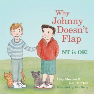 Why Johnny Doesn't Flap: NT Is OK! by Clay Morton and Gail Morton cover