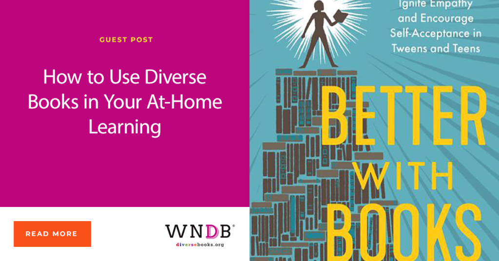 How to Use Diverse Books in Your At-Home Learning WNDB blog cover