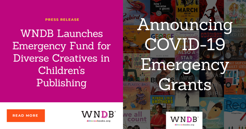 WNDB Launches Emergency Fund for Diverse Creatives in Children's Publishing WNDB Blog