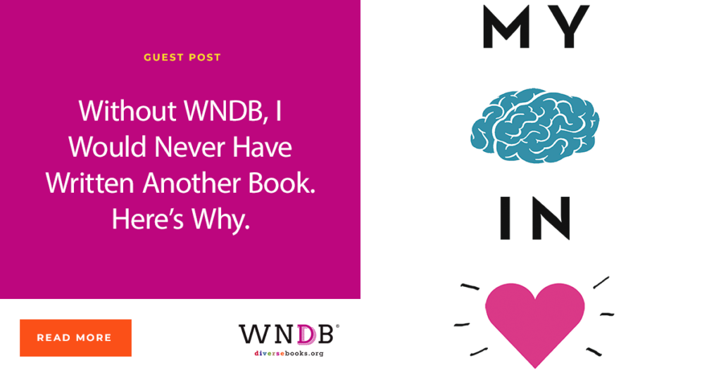 Without WNDB, I Would Never Have Written Another Book. Here's Why. IW Gregorio We need diverse books Blobg