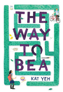 The Way To Bea by Kat Yeh book cover