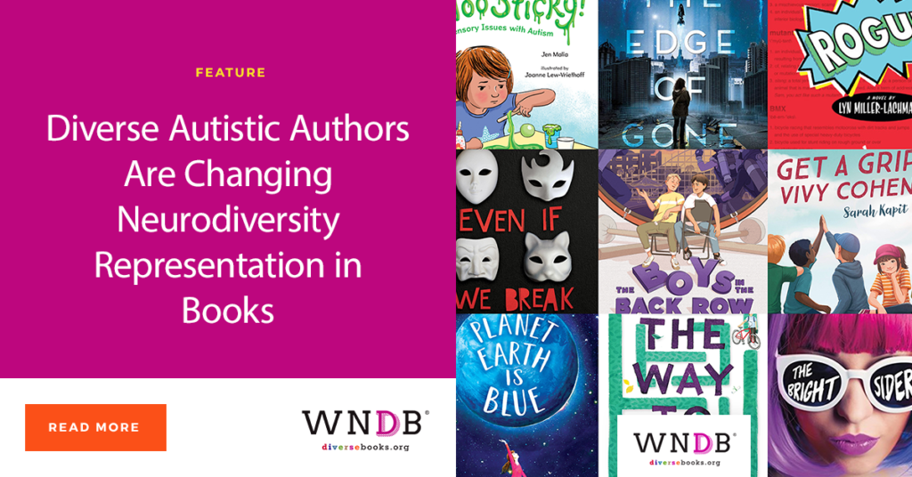 Diverse Autistic Authors Are Changing Neurodiversity Representation in Books We Need Diverse Books