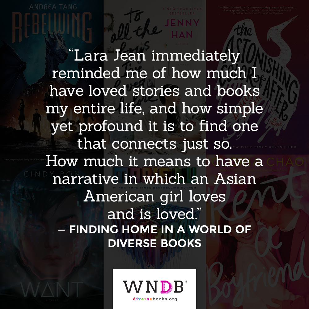 JoAnn Yao essay quote: Lara Jean immediately reminded me of how much I have loved stories and books my entire life, and how simple yet profound it is to find one that connects just so. How much it means to have a narrative in which an Asian American girl loves and is loved.