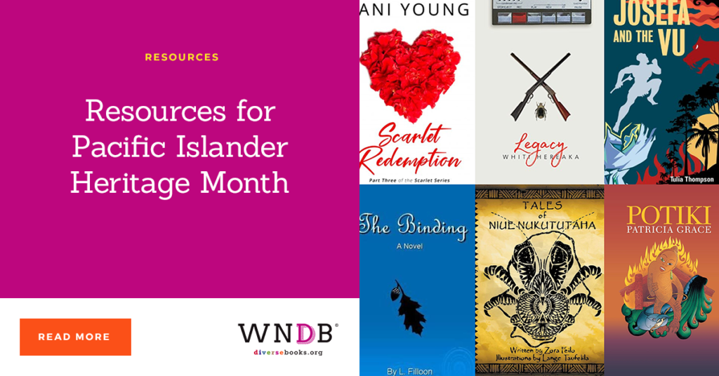 Resources for Pacific Islander Heritage Month we need diverse books blog
