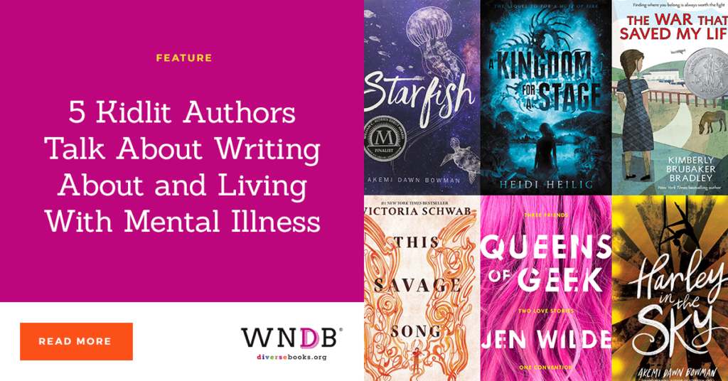 5 Kidlit Authors Talk About Writing About and Living With Mental Illness we need diverse books blog