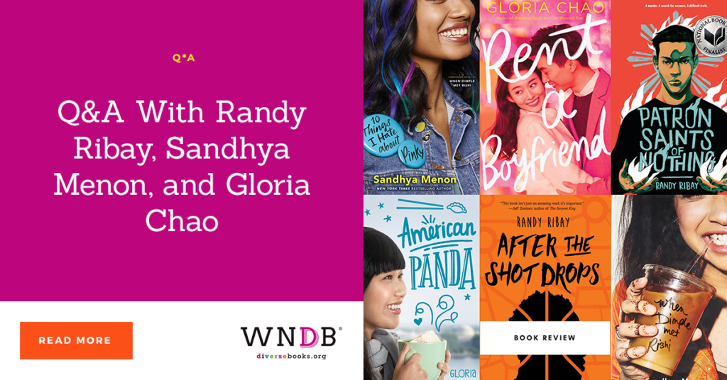 Q&A With Randy Ribay, Sandhya Menon, and Gloria Chao we need diverse books blog