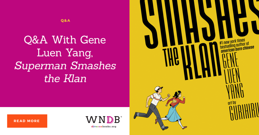 Q&A With Gene Luen Yang, Superman Smashes the Klan we need diverse books blog