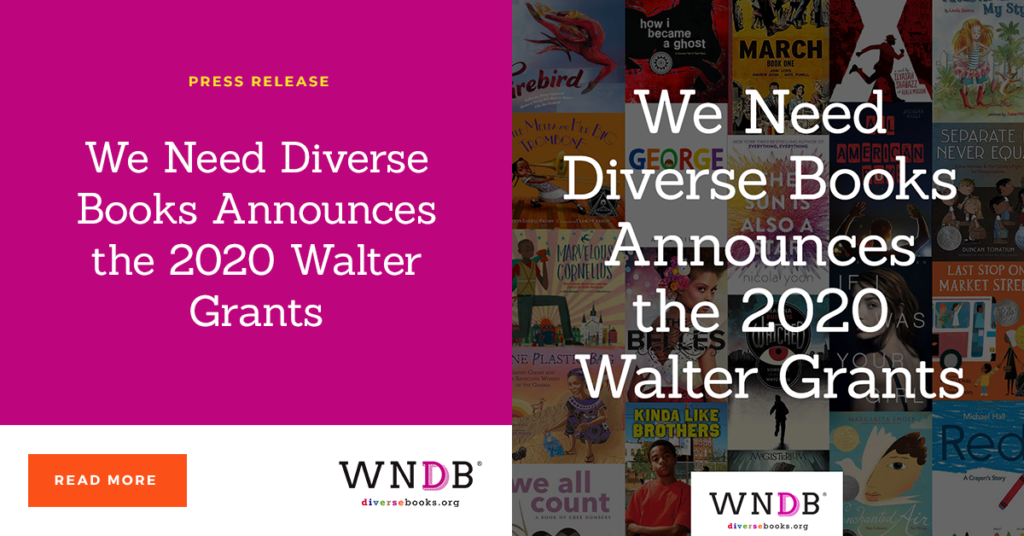 We Need Diverse Books Announces the 2020 Walter Grants announcement WNDB blog