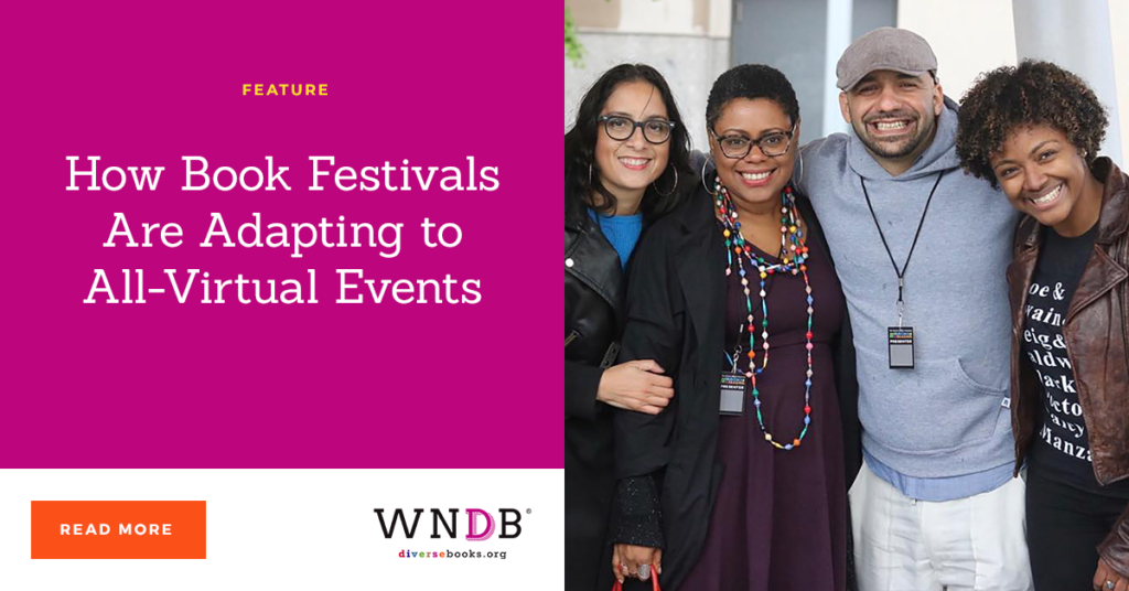 How Book Festivals Are Adapting to All-Virtual Events we need diverse books blog