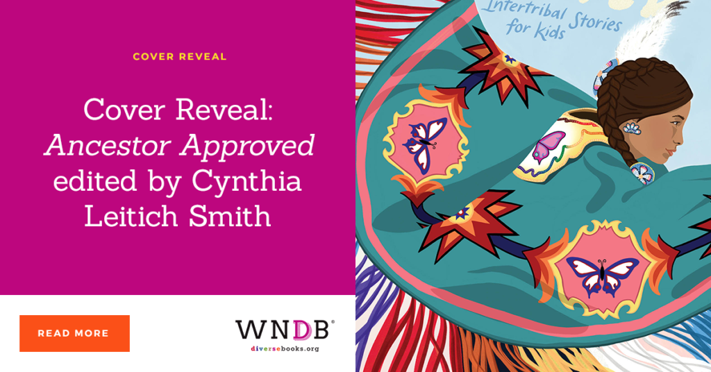 Cover Reveal: Ancestor Approved edited by Cynthia Leitich Smith we need diverse books