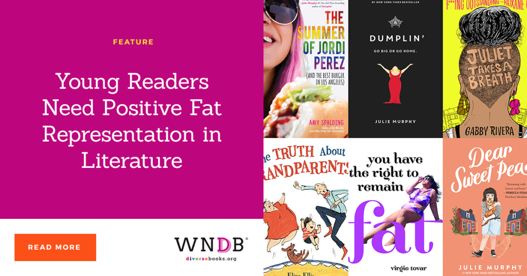 Young Readers Need Positive Fat Representation in Literature we need diverse books