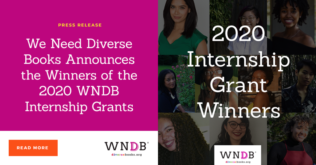 We Need Diverse Books Announces the Winners of the 2020 WNDB Internship Grants