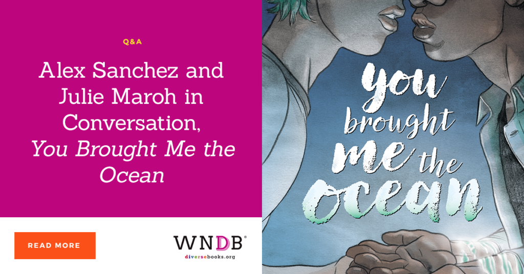 Alex Sanchez and Julie Maroh in Conversation, You Brought Me the Ocean we need diverse books blog