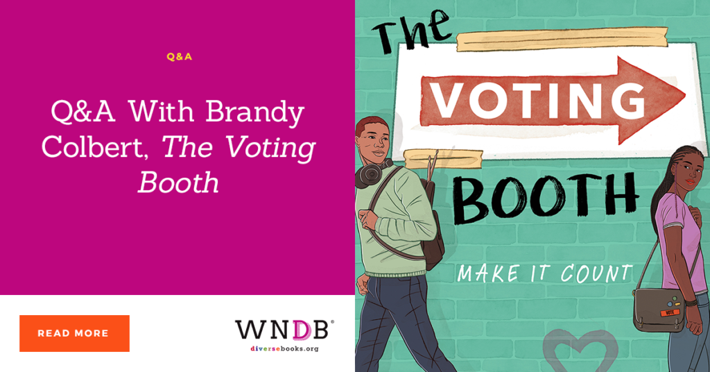 Q&A With Brandy Colbert, The Voting Booth wndb blog