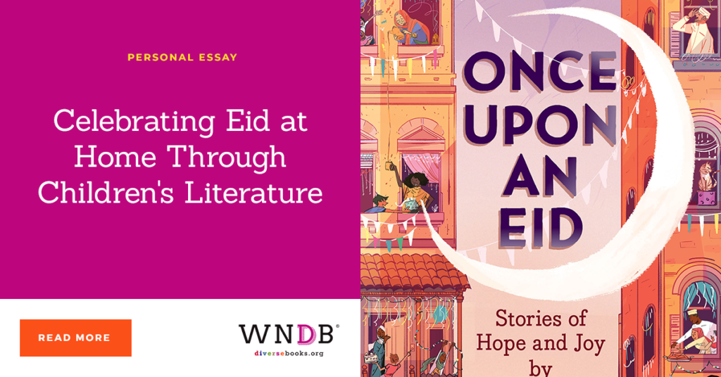 Celebrating Eid at Home Through Children's Literature we need diverse books blog